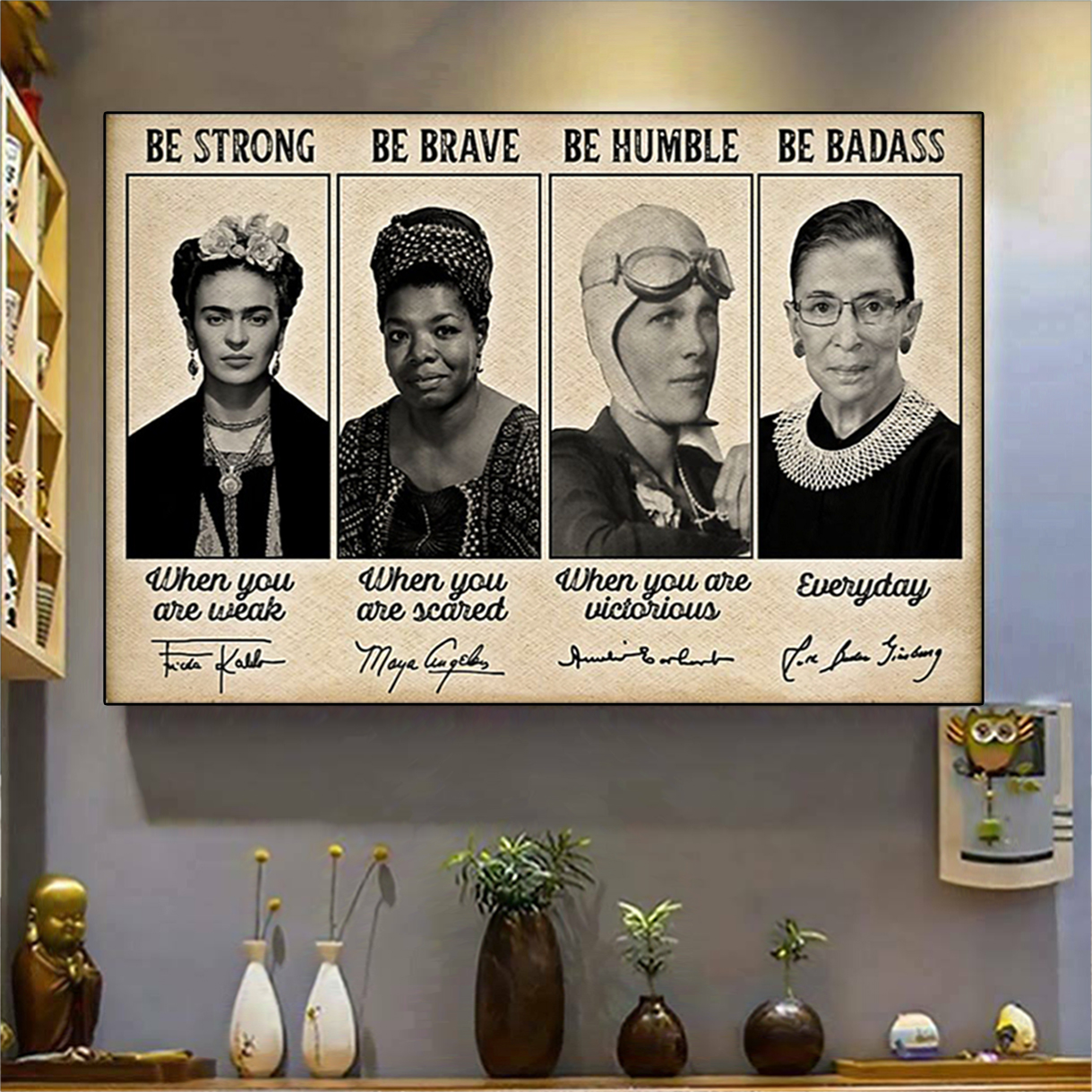 Famous Feminists Be Strong Be Brave Signature Poster