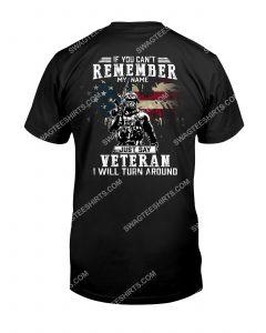 [Badass version mariashirts] if you can't remember my name just say veteran i will turn around shirt
