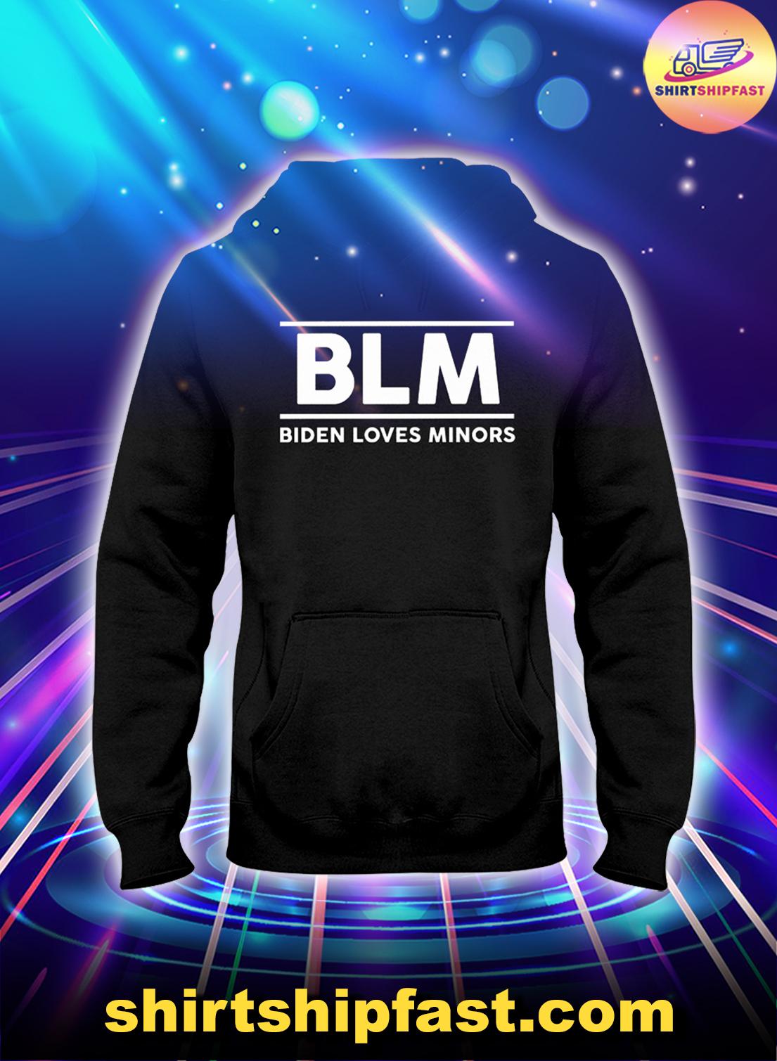 BLM Biden loves minors shirt, hoodie and long sleeve tee