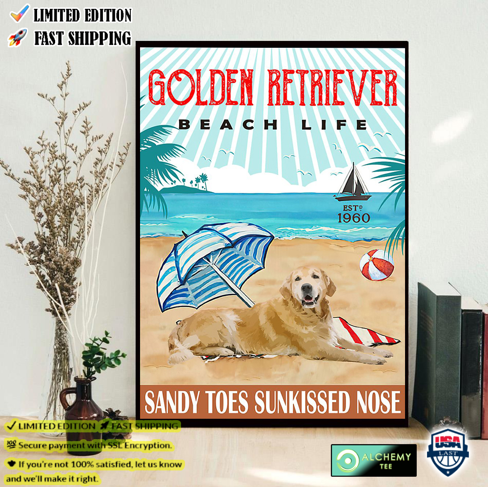 Golden Retriever Beach Life Sandy Toes Sunkissed Nose Poster